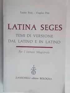 Latina seges Frati Pini zanichelli 1959 temi versione latino magistrale nuovo