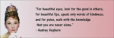 "Audrey Hepburn ""You Are Never Alone"" Quote Poster Print 7""x21"" On Matte Canvas"