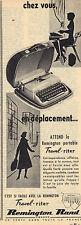 PUBLICITE ADVERTISING  1956    REMINGTON  RAND  machine à écrire TRAVEL RITER