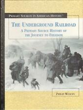 New THE UNDERGROUND RAILROAD Primary Sources in American History Slavery HC