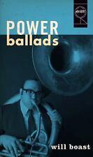 NEW - Power Ballads (Iowa Short Fiction Award) by Boast, Will