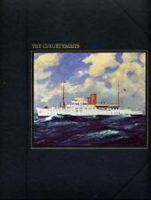 The Luxury yachts (The Seafarers)