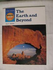 The Earth & Beyond (Wonder of Science) by Joan S. Gottlieb
