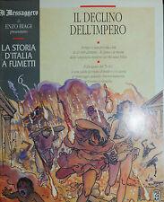 """LA STORIA D'ITALIA A FUMETTI - E. BIAGI N°06 """" IL DECLINO DELL'IMPERO """""""