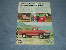 "1977 Ford F-250 Pickup Truck Vintage Ad ""For '77, our Toughest 4x4 by Far"""