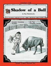 A Guide for Using Shadow of a Bull in the Classroom (Literature Unit) Shepherd,