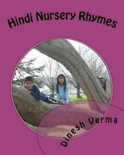 Hindi Nursery Rhymes by Dinesh Verma (2010, Paperback)