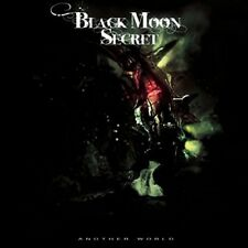 BLACK MOON SECRET - ANOTHER WORLD  CD NEW+