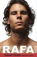 Rafa  (ExLib) by John Carlin; Rafael Nadal