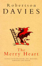 Davies, Robertson, The Merry Heart: Reflections On Reading,Writing,And the World
