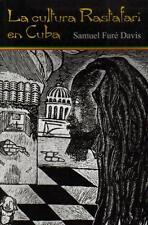 LA CULTURA RASTAFARI EN CUBA - Rastafarianism in Cuba Book