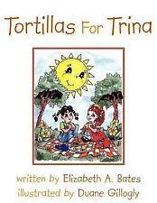 Tortillas for Trina                                                          ...