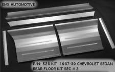 Chevy Sedan 2 & 4 Door Rear Floor Pan Kit Section #2 1937-1939 EMS# 523