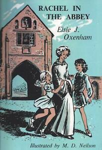 ELSIE J OXENHAM:-  Rachel in the Abbey