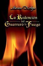 Los Cuatro Elementos: La Redención Del Guerrero de Fuego by Mariana Di Acqua...