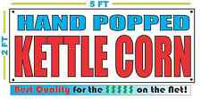 HAND POPPED KETTLE CORN Banner Sign NEW Larger Size Best Quality for The $$$