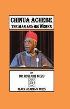 Chinua Achebe by Rose Ure Mezu (2013, Paperback)