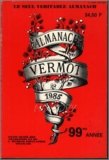 ALMANACH VERMOT 1985 TTBE CADEAU ANNIVERSAIRE