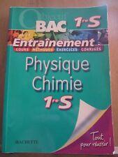 Bac 1re S: Physique Chimie 1re S: Entraînement/ Hachette, 2006