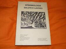 EPIDEMIOLOGIA SALUTE E LAVORO CART. SOVR. 1977