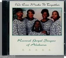 Ravenel Gospel Singers Alabama- We Can Make It Together - New 1997 Gospel CD!