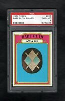 1972 TOPPS #626 BABE RUTH AWARD PSA 8 NM/MT SHARP CARD!