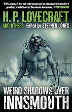 Weird Shadows Over Innsmouth by H. P. Lovecraft, Kim Newman (Paperback) Book
