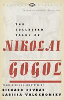 The Collected Tales of Nikolai Gogol: By Gogol, Nikolai