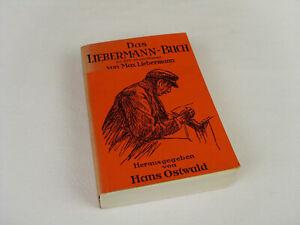 Das Liebermann-Buch mit 270 Illustrationen von Max Liebermann (Erstausgabe)