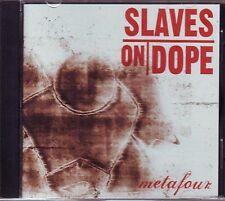 "SLAVES ON DOPE ""Metafour"" 2003 (CD) Bieler Bros Records"