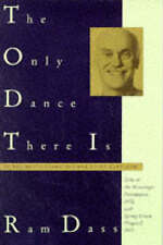 The Only Dance There is by Ram Dass (Paperback, 1974)