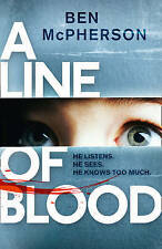"""""""AS NEW"""" A Line of Blood, McPherson, Ben, Book"""