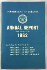Cold War Vietnam Era 1962 Annual Report Department of Defense Army Navy USAF