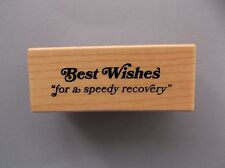 INKADINKADO RUBBER STAMPS BEST WISHES FOR A SPEEDY RECOVERY NEW wood STAMP