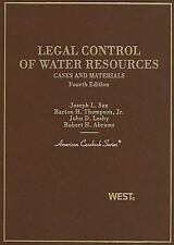 Legal Control of Water Resources: Cases and Materials (American Casebook Series)