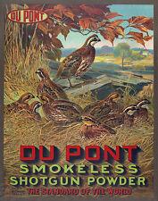DU PONT SMOKELESS SHOTGUN POWDER ADVERTISING POSTER