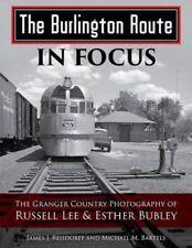 BURLINGTON ROUTE IN FOCUS by James Reisdorff & Michael Bartels CB&Q