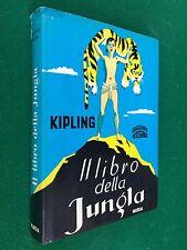 KIPLING - IL LIBRO DELLA JUNGLA Ed Mursia (1974) Libro ill. Bernardini Vagaggini