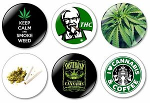 6 x Weed 32mm BUTTON PIN BADGES Leaf Marijuana Pot Smoke Joint THC Weed
