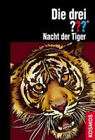 Die drei ???  - Nacht der Tiger KOSMOS VERLAG - Hardcover