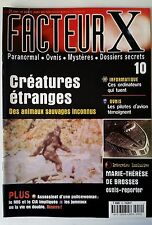 FACTEUR X n°10; Créatures étranges/ Ordinateur qui tuent/ Ovnis et Pilotes d'avi