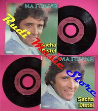 LP 45 7'' SACHA DISTEL Ma femme L'arc en ciel sans la pluie 1982 no cd mc dvd