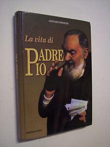 PREZIUSO, Gennaro: PADRE PIO, UN MARTIRE (La vita di Padre Pio), Ed. Sveva 1985