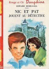 Nic et Pat jouent au détective // Rouge et Or - Dauphine // Edward HOME-GALL