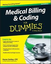 Medical Billing and Coding for Dummies by Karen Smiley (2015, Paperback)