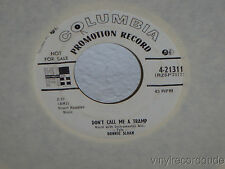"BONNIE SLOAN Don't Call Me A Tramp/Alone I Cry 7"" 45 Columbia 4-21311 WLP vinyl"