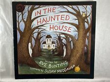 In the Haunted House by Eve Bunting Paperback Picture Book - Halloween