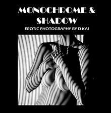 'Monochrome & Shadow' New erotic photography book