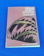 Indian Basket Weaving: The Navajo School of Indian Basketry 1971 Dover Pub.