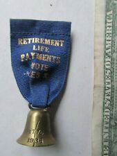 1938 Antique Retirement Life Insurance Advertising Pin / Medal, Liberty Bell